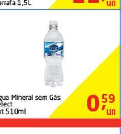 Oferta de Agua Mineral Sem Gas Select 510 ml  por R$0,59