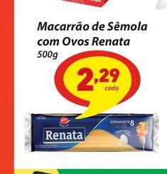 Oferta de Macarrão de Sêmola com Ovos Renata 500g por R$2,29